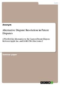 Cover Alternative Dispute Resolution in Patent Disputes