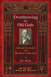 Cover Overthrowing the Old Gods