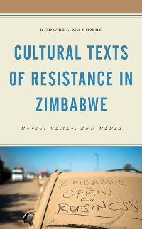 Cover Cultural Texts of Resistance in Zimbabwe