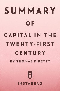 Cover Summary of Capital in the Twenty-First Century