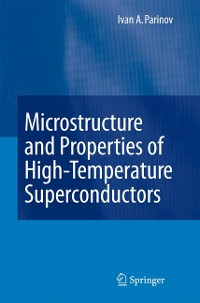 Cover Microstructure and Properties of High-Temperature Superconductors