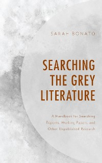 Cover Searching the Grey Literature