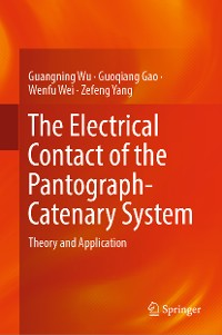 Cover The Electrical Contact of the Pantograph-Catenary System