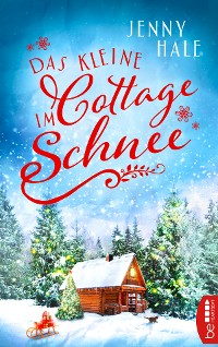 Cover Das kleine Cottage im Schnee