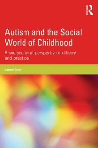 Cover Autism and the Social World of Childhood