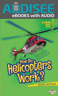 Cover How Do Helicopters Work?