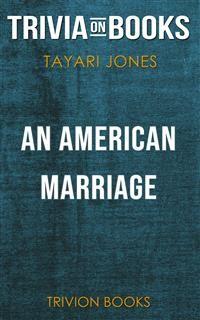 Cover An American Marriage by Tayari Jones (Trivia-On-Books)