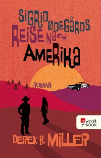 Cover Sigrid Ødegårds Reise nach Amerika