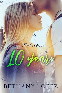 Cover 10 Years (Time for Love, book 5)