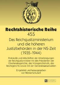 Cover Das Reichsjustizministerium und die hoeheren Justizbehoerden in der NS-Zeit (1935-1944)