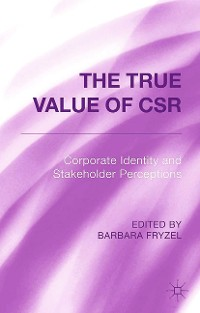 Cover The True Value of CSR