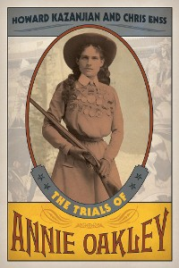 Cover The Trials of Annie Oakley