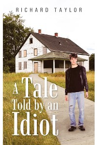 Cover A Tale Told by an Idiot