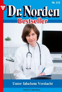 Cover Dr. Norden Bestseller 310 – Arztroman