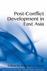 Cover Post-Conflict Development in East Asia