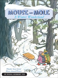 Cover Mouse and Mole, A Winter Wonderland