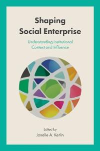 Cover Shaping Social Enterprise