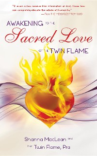 Cover Awakening to the Sacred Love of the Twin Flame
