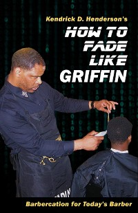Cover How to Fade Like Griffin