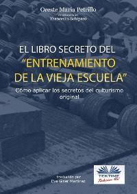 Cover El libro secreto del entrenamiento de la vieja escuela