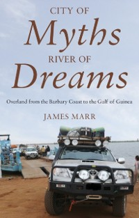 Cover City of Myths, River of Dreams