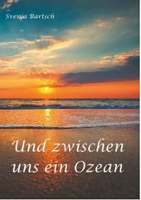 Cover Und zwischen uns ein Ozean