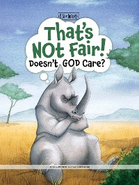 Cover That's Not Fair! Doesn't God Care?