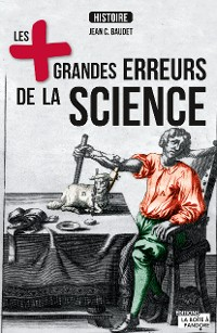 Cover Les plus grandes erreurs de la science