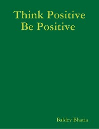 Cover Think Positive Be Positive