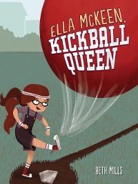 Cover Ella McKeen, Kickball Queen