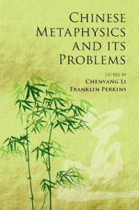 Cover Chinese Metaphysics and its Problems