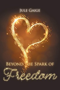 Cover Beyond the Spark of Freedom