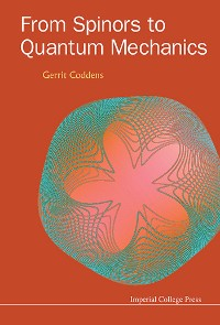 Cover From Spinors To Quantum Mechanics