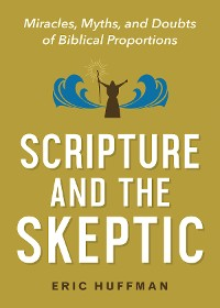 Cover Scripture and the Skeptic