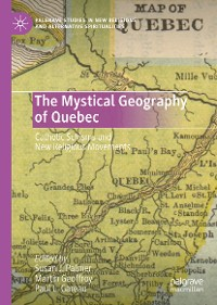 Cover The Mystical Geography of Quebec