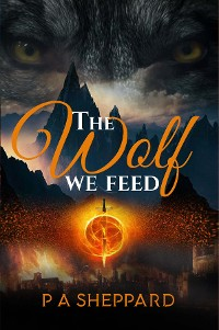 Cover The Wolf We Feed