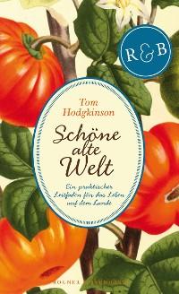 Cover Schöne alte Welt