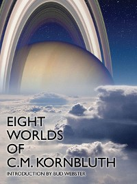 Cover Eight Worlds of C.M. Kornbluth