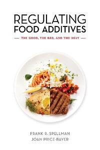 Cover Regulating Food Additives