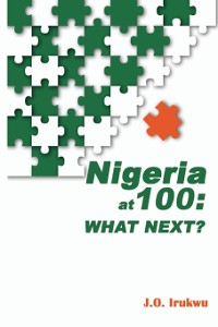 Cover Nigeria at 100: What Next?