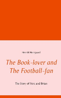 Cover The Book-lover and The Football-fan