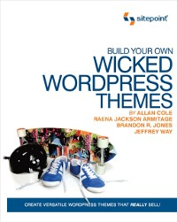 Cover Build Your Own Wicked Wordpress Themes