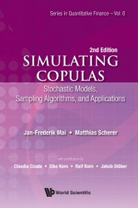 Cover Simulating Copulas: Stochastic Models, Sampling Algorithms, And Applications (Second Edition)