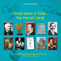 Cover Once upon a time... The french deaf