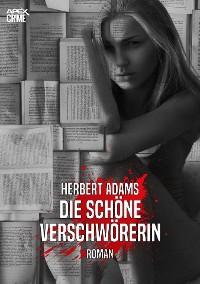 Cover DIE SCHÖNE VERSCHWÖRERIN