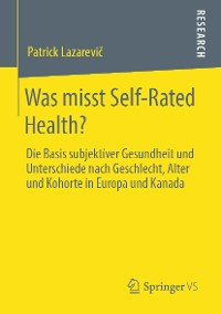 Cover Was misst Self-Rated Health?
