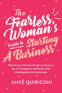 Cover The Fearless Woman's Guide to Starting a Business