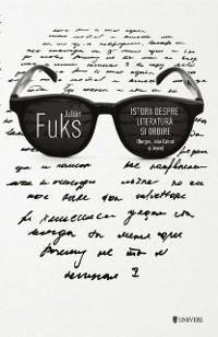 Cover Istorii despre literatura si orbire (Borges, Joao Cabral si Joyce)