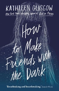 Cover How to Make Friends in the Dark