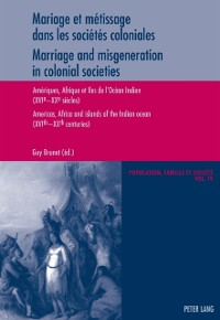 Cover Mariage et metissage dans les societes coloniales - Marriage and misgeneration in colonial societies